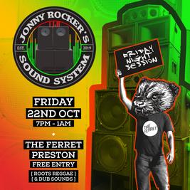 Jonny Rockers Sound System - Friday Night Session