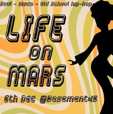basement 45. life on mars basement 45 bristol wed 6th december 2017 lineup