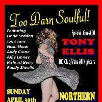 TOO DARN SOULFUL - Spring Bank Holiday Alldayer