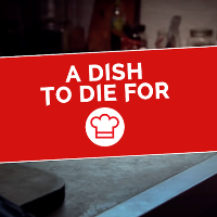 A Dish To Die For