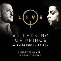 Q Live an Evening Prince