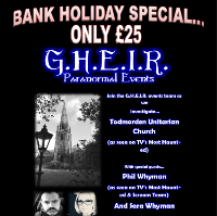 G.H.E.I.R Paranormal Events @Todmorden Unitarian church.