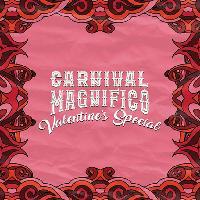 carnival magnifico valentines special : birmingham