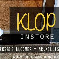 KLOP Instore w/ Robbie Bloomer & Mr. Willis