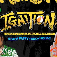 Ignition Beach Party - Chester
