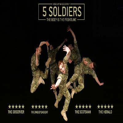 Rosie Kay Dance Company: 5 SOLDIERS