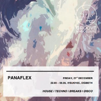 Groove Manoeuvre Presents Panaflex
