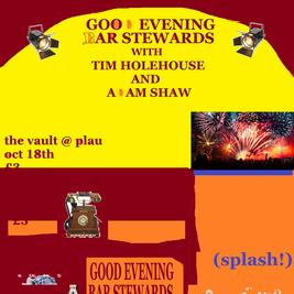 Good Evening Bar Stewards