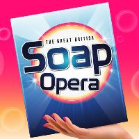The Great British Soap Opera