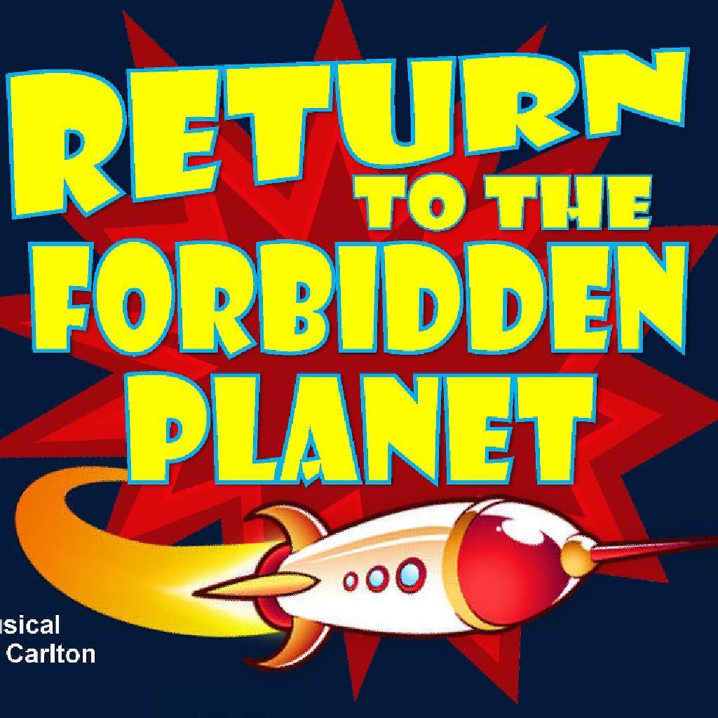 Return to the Forbidden Planet by Bob Carlton