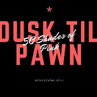Dusk Til Pawn Jukebox