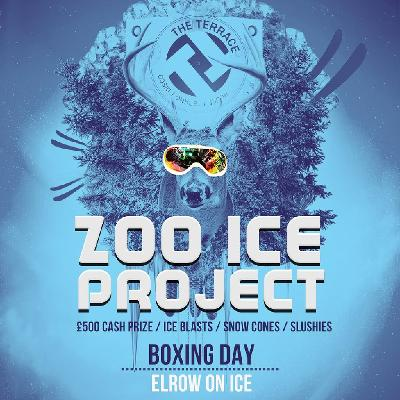 The Terrace Presents Zoo Ice Project