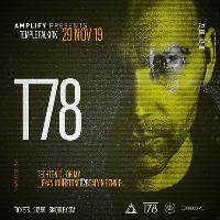 Amplify presents T78