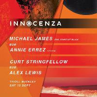 Innocenza pres. Michael James & Annie Errez