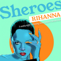 Sheroes celebrate Rihanna - Every Thursday in June