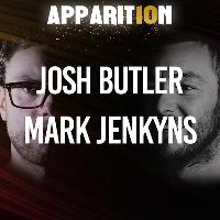 Apparition 10th Anniversary presents: Josh Butler & Mark Jenkyns