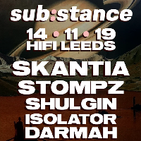 sub:stance Leeds 02 - Skantia, Stompz