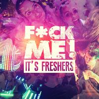 F*ck me it's freshers // Sheffield
