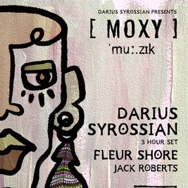 Moxy Muzik W/ Darius Syrossian (3 hour Set)