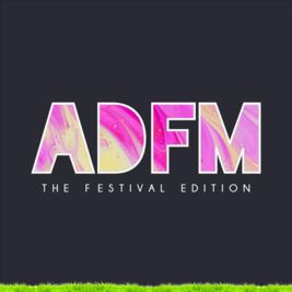 ADFM - The Festival Edition