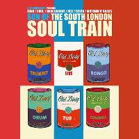Son Of The South London Soul Train w/Old Dirty Brasstards (Live)