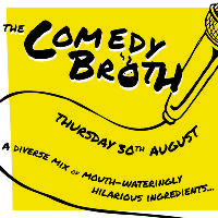 The Comedy Broth - 16th October