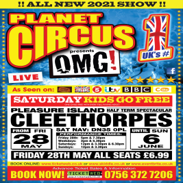Planet Circus OMG! Pleasure Island, Cleethorpes.