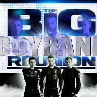 The Big Boy Band Reunion
