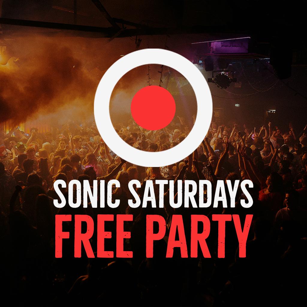 SONIC Saturdays FREE Party