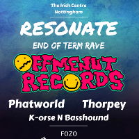 Resonate: End Of Term Rave - Off Me Nut Takeover!