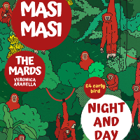 MASI MASI with support from The Mards + Veronica Arabella