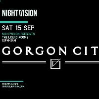 Nightvision presents Gorgon City
