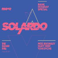The Move Bank Holiday Special with Solardo