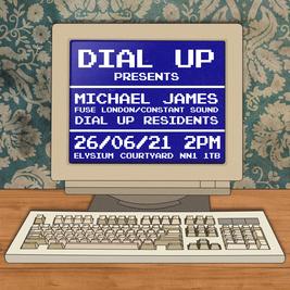 Dial Up Presents Michael James (Fuse London/Constant Sound)