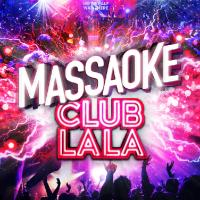Massaoke's Club La La