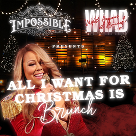 WHAB presents All I want for Christmas is Brunch