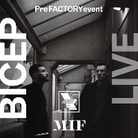 WHP x MIF Special Edition - Bicep Live