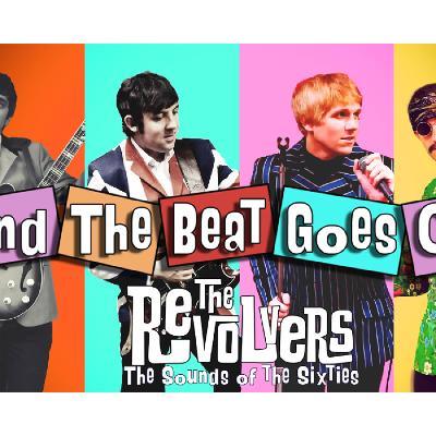 And The Beat Goes On - Starring The Revolvers
