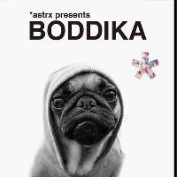 Astrx pres: Boddika + Guests
