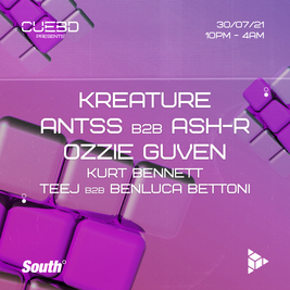 Cuebd Presents - Kreature, Antss, Ozzie Guven