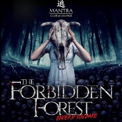 Mantra Presents - The Forbidden Forest