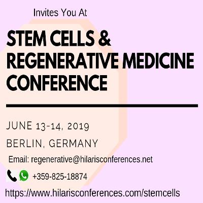 Stem Cells & Regenerative Medicine Conference