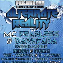 Project One presents Alternate Reality MC Fearless