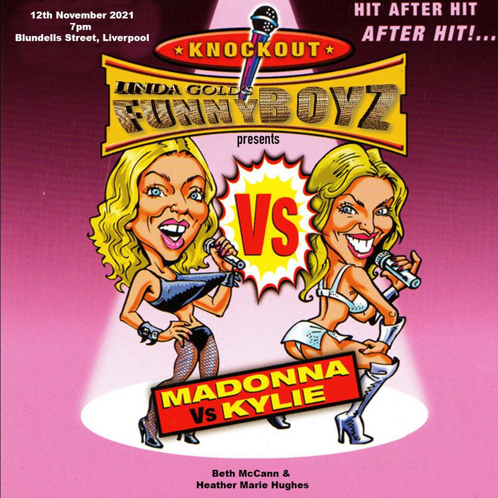 FunnyBoyz presents KYLIE VS MADONNA