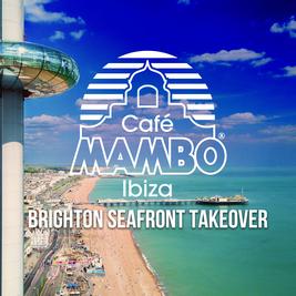 Cafe Mambo Ibiza Brighton Seafront Takeover