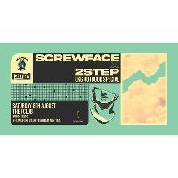 Screwface x 2Step UKG Outdoor Special