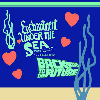 Enchantment Under The Sea - Back to the Future Party