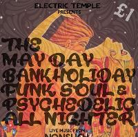 Electric Temple presents The May Day Allnighter