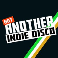 Not Another Indie Disco - St Patrick