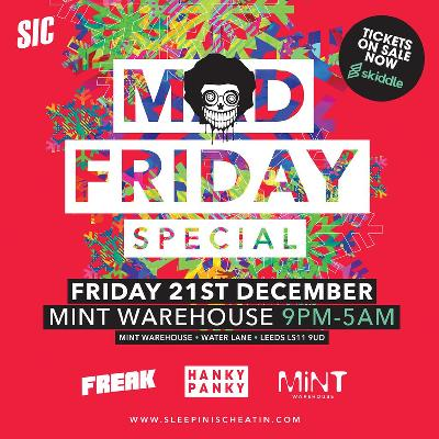 Freak & Hanky Panky Mad Friday (Leeds)